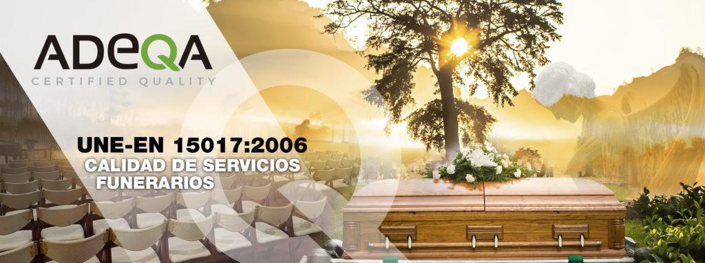 UNE- EN 15017: 2006 CALIDAD DE SERVICIOS FUNERARIOS